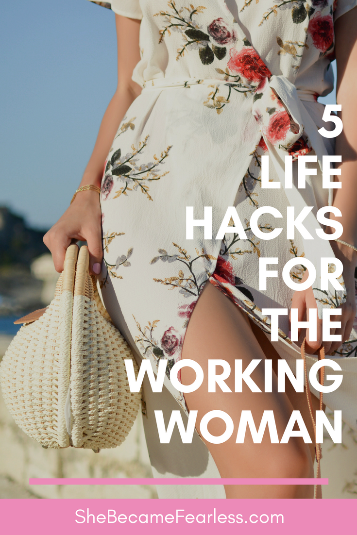 Life Hacks For The Working Woman